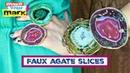 Faux Agate Slices DIY