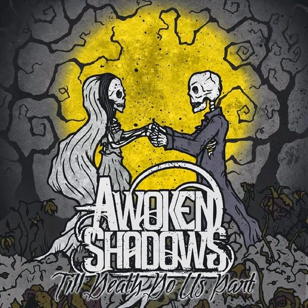 Awoken Shadows - Till Death Do Us Part (2014)