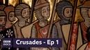 Episode 1 Holy Land Crusades BBC Documentary