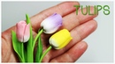 Polymer clay Tulips TUTORIAL Mother's Day project