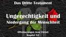 52 UNGERECHTIGKEIT VERFALL DER MENSCHHEIT ❤️ DAS DRITTE TESTAMENT ❤️ Offenbarungen Jesu Christi