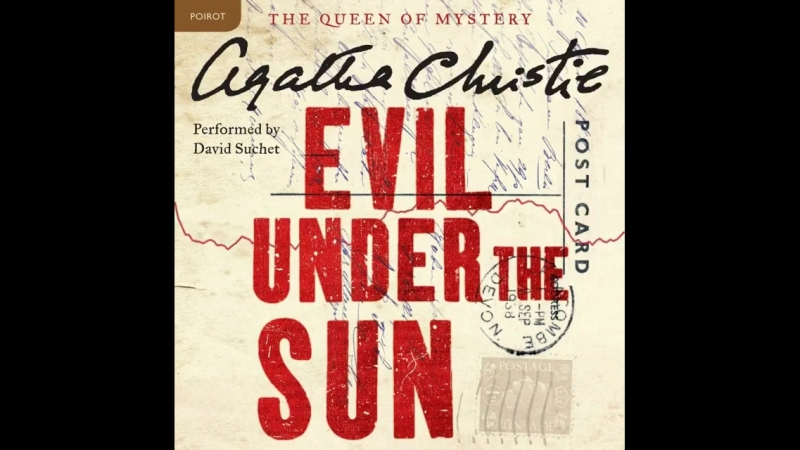Summer sunshine. The British seaside. A strangled victim. Listen to an extract from Evil Under the Sun, our Book of the Month a