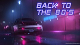 'Back To The 80's' Best of Synthwave And Retro Electro Music Mix for 2 Hours Vol. 4
