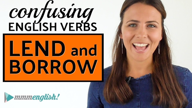 Confusing English Verbs | LEND BORROW