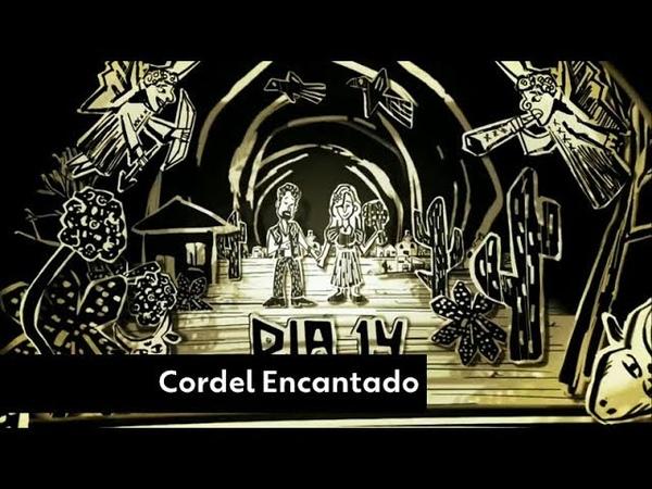Cordel Encantado Vale a Pena Ver de Novo Chamada OFICIAL 2019