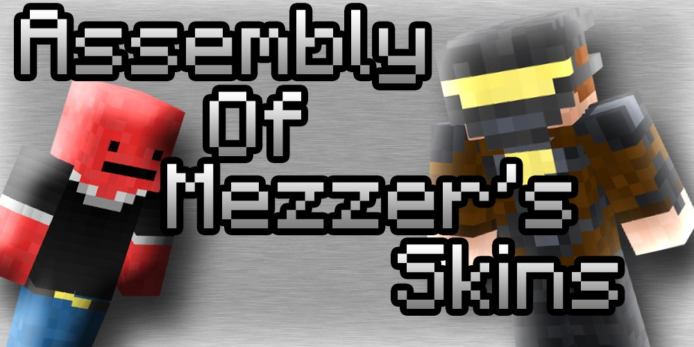 [Skins] Скины от меня - Assembly Of Mezzer's Skins