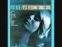 Otis Redding I've Been Loving You Too Long