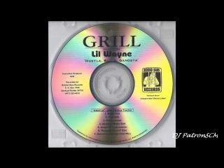 Grill Ft  Lil Wayne   Hustla Balla Gangsta 2003