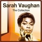 Sarah Vaughan альбом The Collection