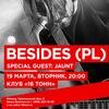 BESIDES (Польша) + Jaunt