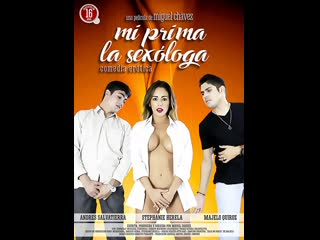 Моя кузина сексолог _ mi prima la sexóloga (2016) боливия