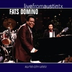 Fats Domino альбом Live from Austin, TX: Fats Domino