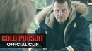"""Cold Pursuit (2019 Movie) Official Clip """"Things We Do"""" – Liam Neeson, Laura Dern, Emmy Rossum"""