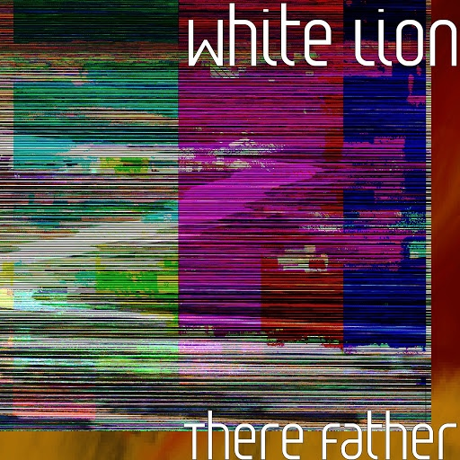 White Lion альбом There Father