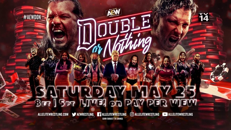 AEW Double or Nothing - Live On Pay Per View - Sat, May 25th