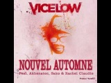 Vicelow - Nouvel Automne feat Akhenaton Sako &amp Rachel Claudio - BT2 Collector