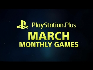 Playstation plus - march 2018 ¦ bloodborne + ratchet  clank ¦ ps plus monthly games