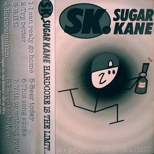 Sugar Kane альбом Hardcore Is the Limit (Demo 1997)