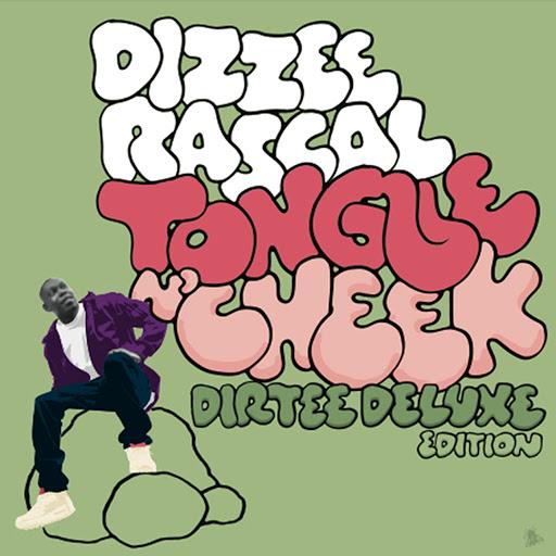 Dizzee Rascal альбом Tongue N' Cheek (Dirtee Deluxe Edition) (Dirtee Deluxe Edition)