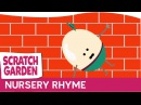 The Humpty Dumpty Song | Scratch Garden