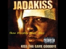 Jadakiss - Show Discipline (feat. Nas)