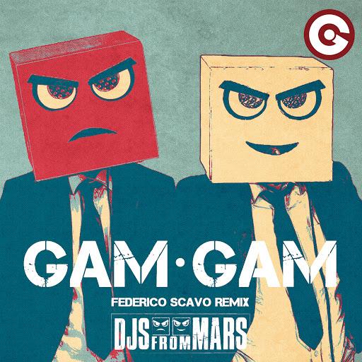 Djs From Mars альбом Gam Gam (Federico Scavo Remix)