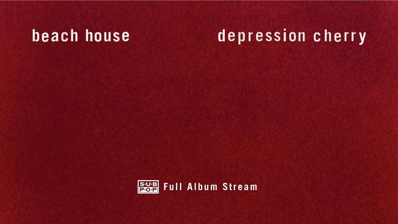 Beach House Depression Cherry FULL ALBUM STREAM