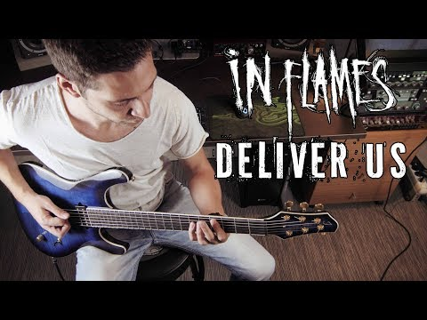 In Flames - Deliver Us - Guitar Cover by George Mylonas