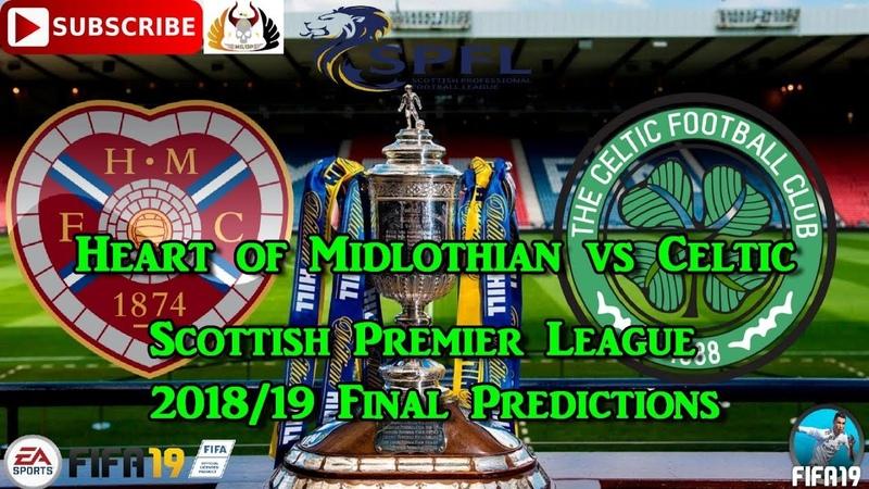 Heart of Midlothian vs Celtic | Scottish Cup Final 2018/19 | Predictions FIFA 19