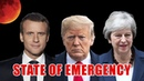 State of Emergency Blood Moon Trump Government Shutdown UK Brexit Vote Macron France Protests
