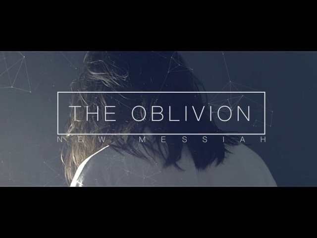 THE OBLYVION New Messiah Official Video