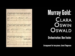 Murray Gold: Clara Oswin Oswald (from Doctor Who - arrangement for 2 pianos)