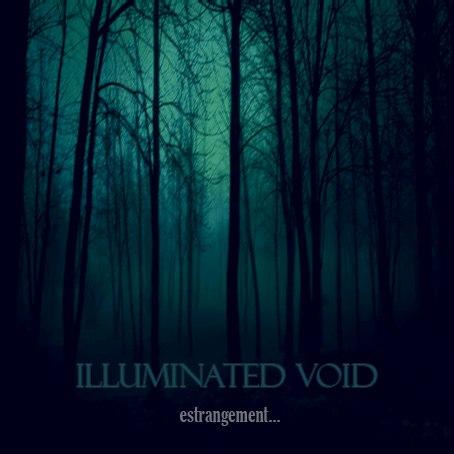 ILLUMINATED VOID -  ESTRANGEMENT(EP) (2012)