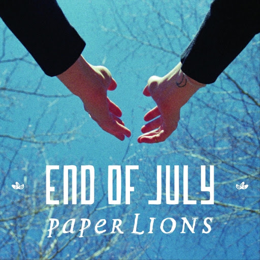 Paper Lions альбом End of July (Acoustic)