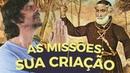 A CRIAÇÃO DAS MISSÕES - EDUARDO BUENO