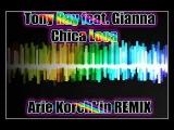Tony Ray ft Gianna - Chica loca (Arie Korchkin REMIX)