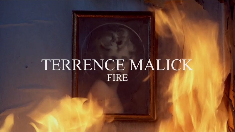 TERRENCE MALICK — FIRE