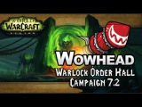 Warlock Order Hall Campaign - Patch 7.2