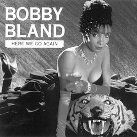 """Bobby """"Blue"""" Bland альбом Here We Go Again"""