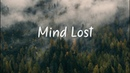 Mind Lost   Beautiful Chill Mix