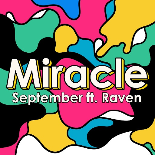 September альбом Miracle (feat. Raven)