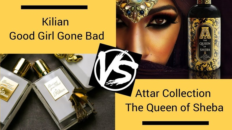 Сравнение Kilian Good Girl Gone Bad и Attar Collection The Queen Of Sheba