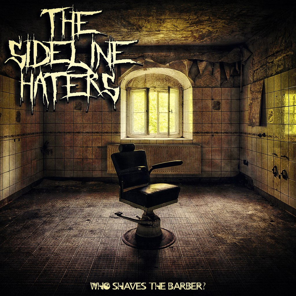 The Sideline Haters - Who Shaves The Barber? (EP) (2015)