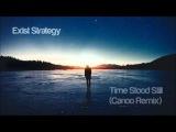 Exist Strategy - Time Stood Still (Canoo Remix)