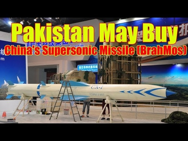 Pakistan May Buy Chinas Supersonic Missile Better Than BrahMos Report