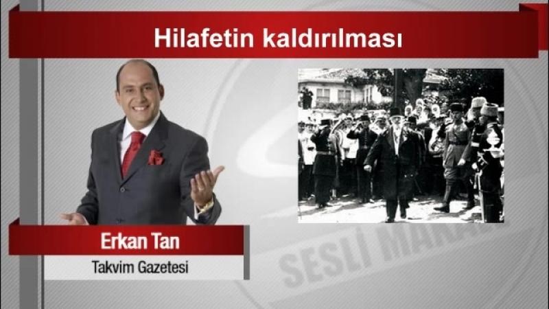 (7) Erkan Tan Hilafetin kaldırılması - YouTube
