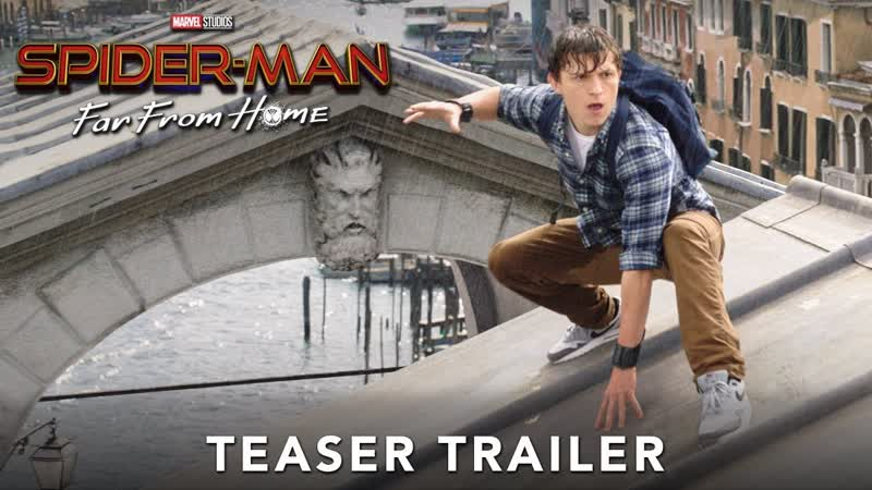 [Sony Pictures Entertainment] SPIDER-MAN: FAR FROM HOME - Official Teaser Trailer