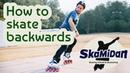 How To Skate Backwards On Inline Skates — 3 Ways To Skate Backwards