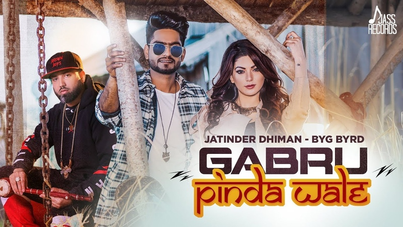 Gabru Pinda Wale   ( Full Song)   Jatinder Dhiman   Byg Byrds   New Punjabi Songs 2019