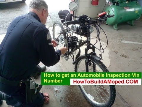 How to get an Automobile Inspection Vin Number How To Build a Motorized Bike Part 26